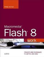 Macromedia Flash Eight at Work PDF