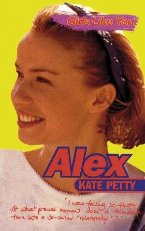 Girls Like You: Alex