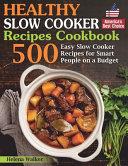 Healthy Slow Cooker Recipes Cookbook Book