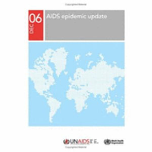 AIDS Epidemic Update  December 2006 PDF