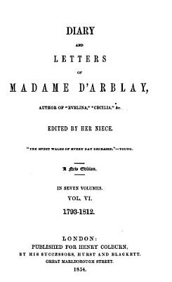 Diary and Letters of Madame D Arblay  1793 1812 PDF