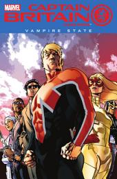 Captain Britain & MI13 Vol. 3: Vampire State