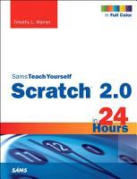 Scratch 2 0 Sams Teach Yourself in 24 Hours PDF