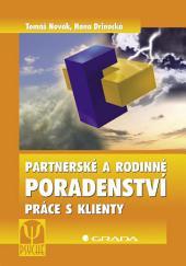 Partnerské a rodinné poradenství: Práce s klienty