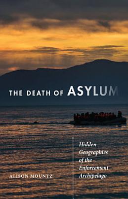 The Death of Asylum