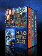 The Glass Complex Trilogy