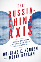The Russia China Axis PDF