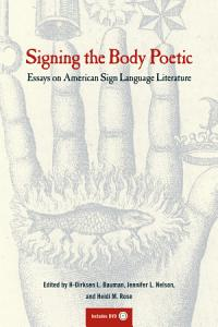 Signing the Body Poetic Book
