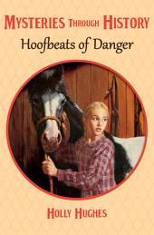 Hoofbeats of Danger