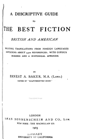 A Descriptive Guide to the Best Fiction, British and American