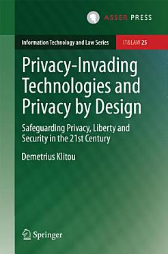 Privacy Invading Technologies and Privacy by Design PDF