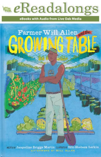 Download Farmer Will Allen and the Growing Table Book