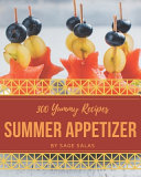 300 Yummy Summer Appetizer Recipes
