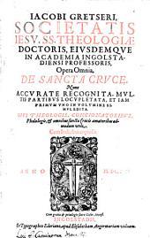 Opera omnia de sancta cruce