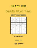 Crazy For Sudoku Word Trivia Volume Two