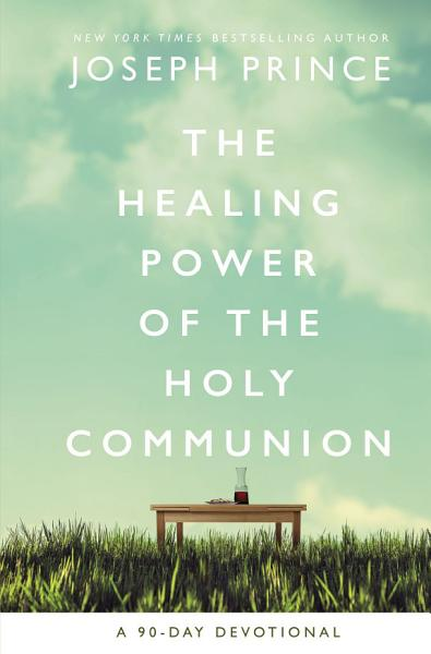 Download The Healing Power of the Holy Communion Book
