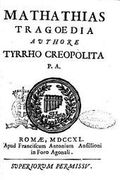 Mathathias tragoedia authore Tyrrho Creopolita: Page 1