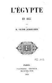 L'Égypte en 1845