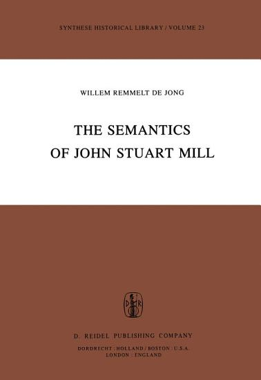 The Semantics of John Stuart Mill PDF