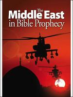 The Middle East in Bible Prophecy PDF
