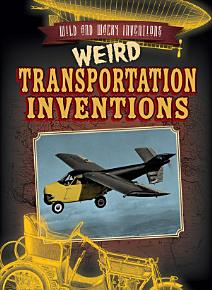 Weird Transportation Inventions PDF
