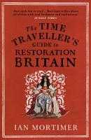 The Time Traveller s Guide to Restoration Britain PDF