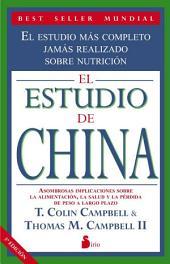 El estudio de China: El estudio mas completo jamas realizado sobre nutrición