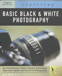 Exploring Basic Black And White Photography Book PDF