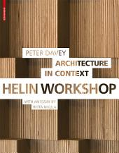 Architecture in Context: Helin Workshop