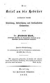 Der Brief an die Hebräer: Übersetzung und Commentar, 1. Hälfte Kap. 1 - IV, 13, Band 2,Ausgabe 1