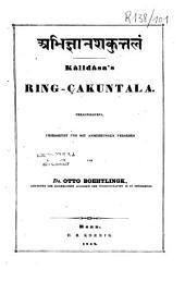 Abhijñāna-śakuntala: Kālidāsa's Ring-Çakuntala