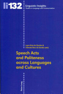 Speech Acts and Politeness Across Languages and Cultures