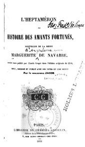 L'Heptaméron: ou, Histoire des amants fortunés, nouvelles de la reine Marguerite de Navarre