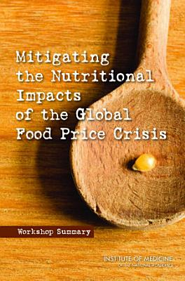 Mitigating the Nutritional Impacts of the Global Food Price Crisis