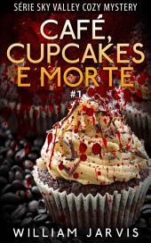 Café, Cupcakes e Morte