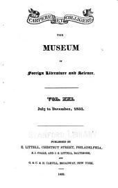 The Museum of Foreign Literature, Science, and Art: Volume 21