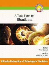 A Text Book of Shadbala