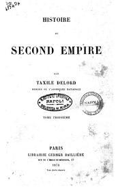 "Histoire du Second Empire (1848-1869) par Taxile Delord: ""Histoire du Second Empire"" 3. 3"