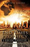 The Complete Layman s Guide to End Times Prophecy a Biblical Perspective PDF