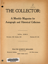 The Collector: A Monthly Magazine for Autograph and Historical Collectors, Volume 22