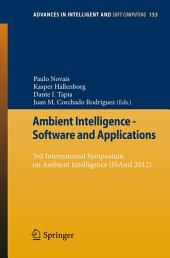 Ambient Intelligence - Software and Applications: 3rd International Symposium on Ambient Intelligence (ISAmI 2012)