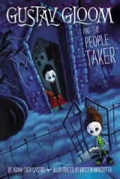 Gustav Gloom and the People Taker #1
