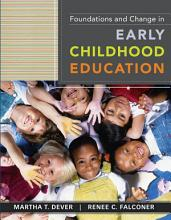 Foundations and Change in Early Childhood Education PDF