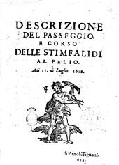 Descrizione del passeggio, e corso delle stimfalidi al Palio