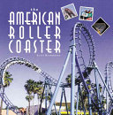 The American Roller Coaster Book