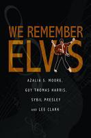 We Remember Elvis PDF