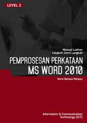 MS WORD 2010 LEVEL 2 (MALAY)