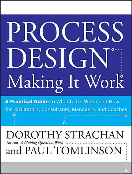 Process Design  Making it Work