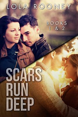 Scars Run Deep   Books 1   2