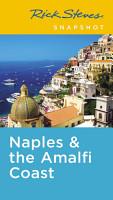 Rick Steves Snapshot Naples   the Amalfi Coast PDF